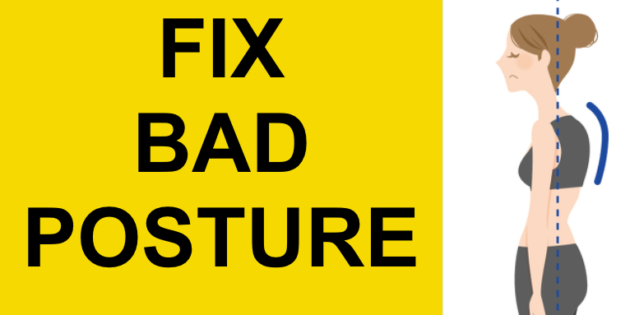 FIX BAD POSTURE